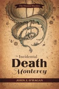 An Incidental Death in Monterey