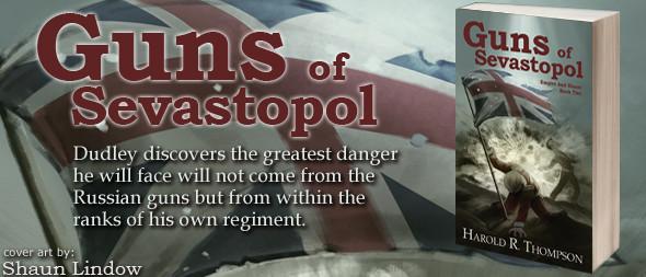 Guns of Sevastopol by Harold R. Thompson - Cover Art by Shaun Lindow