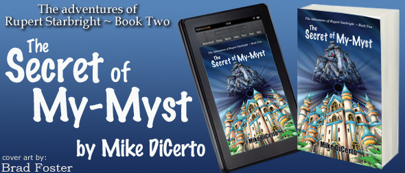 The Secret of My-Myst by Mike DiCerto - Cover Art by Brad Foster