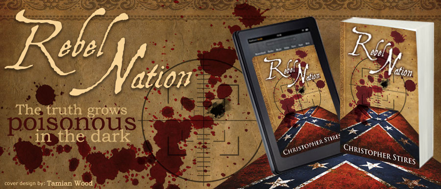 Rebel Nation by Christopher Stires - Cover Art by Tamian Wood
