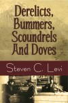 Yesterdays - Derelicts, Bummers, Scoundrels and Doves