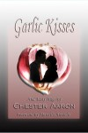 Eclectica - Garlic Kisses and Tasty Hugs