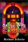 Otherworlds - Milky Way Marmalade