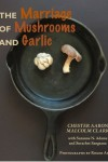 Eclectica - The Marriage of Mushrooms and Garlic