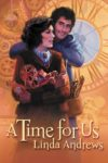 Embraces - A Time For Us by Linda Andrews