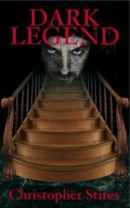 Dark Legend by Christopher Stires