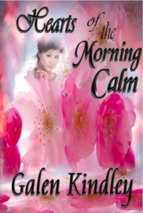 Heart of the Morning Calm by Galen Kindley