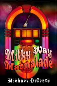 Milky Way Marmalade by Mike DiCerto