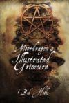 Moordragon's Illustrated Grimoire by Bob Hobbs