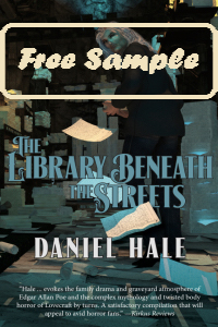 The Library Beneath the Streets by Daniel Hale
